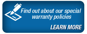 Find out about our special warranty policies